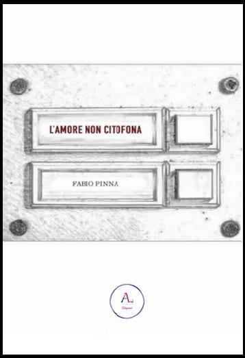 L'amore non citofona Fabio Pinna
